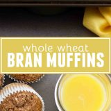 Whole Wheat Bran Muffins collage