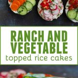 Ranch and Vegetable Topped Rice Cakes collage