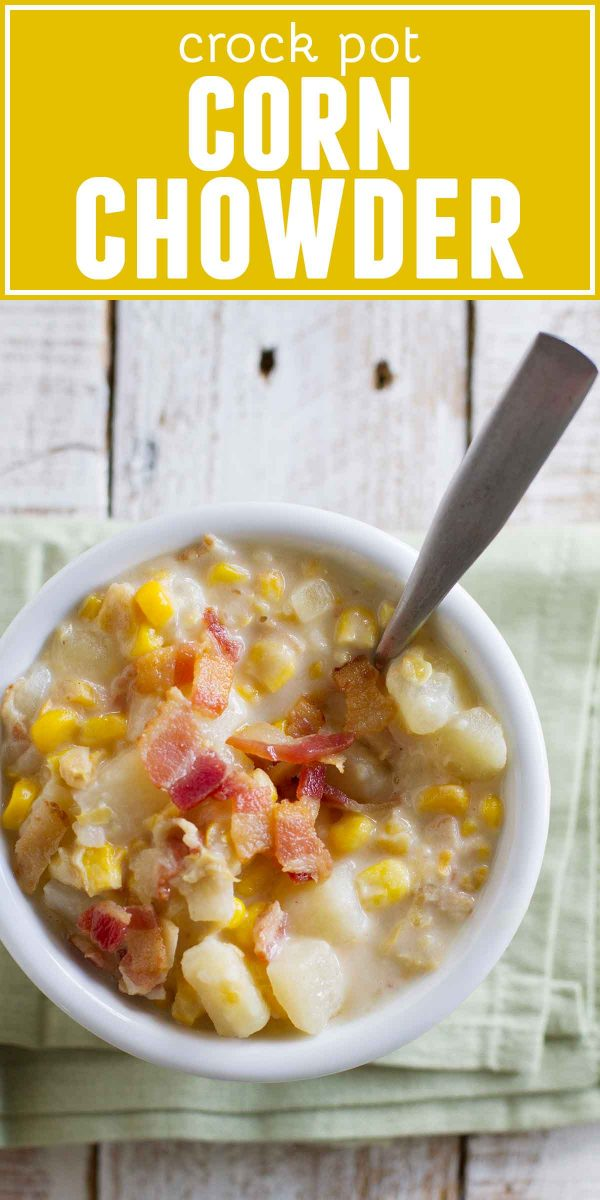 Crock Pot Corn Chowder with bacon