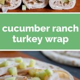 Cucumber Ranch Turkey Wrap Recipe
