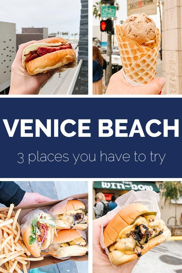 3 places you have to try in Venice Beach, California