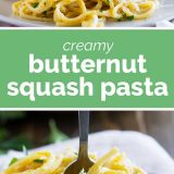 Creamy Butternut Squash Pasta with text in the center