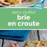 Berry Stuffed Brie en Croute