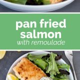 how to make pan fried salmon with remoulade