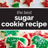 The Best Sugar Cookie Recipe with text in the center