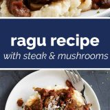 How to Make Ragu Recipe with Steak and Mushrooms