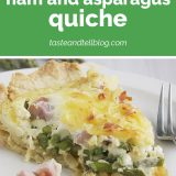 How to Make Ham and Asparagus Quiche