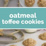 How to Make Oatmeal Toffee Cookies