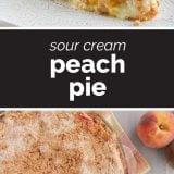 How to Make Sour Cream Peach Pie