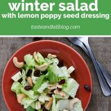 How to Make Winter Salad with Lemon Poppy Seed Dressing