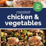 How to Make Roasted Chicken and Vegetables