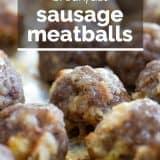 Breakfast Sausage Meatballs Recipe