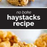 How to Make No Bake Haystacks