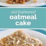 How to Make Oatmeal Cake