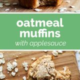 How to Make Oatmeal Muffins with Applesauce
