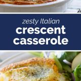 How to Make Zesty Italian Crescent Casserole
