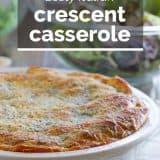 Zesty Italian Crescent Casserole Recipe