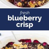 photos of blueberry crisp with text in the middle