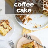 overview of coffee cake with text overlay