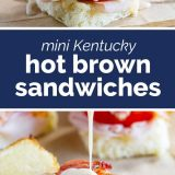 photos of Mini Kentucky Hot Brown Sandwiches with text in the center