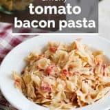 Smoky Tomato Bacon Pasta with text overlay
