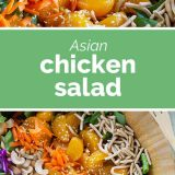 close up and top view of Asian Chicken Salad with text in the center
