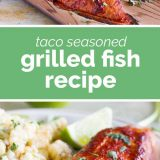 taco seasoned grilled fish with text in the center