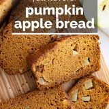 slices of pumpkin apple bread with text overlay