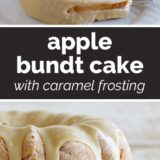 Apple Bundt Cake with Caramel Frosting with text in the center