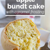 Apple Bundt Cake with Caramel Frosting with text overlay