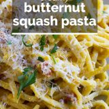 Creamy Butternut Squash Pasta with text overlay