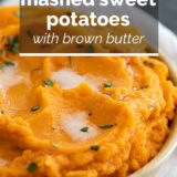 Mashed Sweet Potatoes with Brown Butter with text overlay