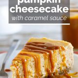 Pumpkin Cheesecake with Caramel Sauce with text overlay