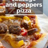 Sausage and Peppers Pizza with text overlay