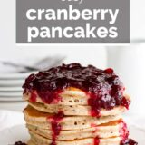 Cranberry Pancakes with text overlay