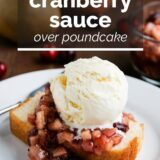 Cranberry Sauce over Pound Cake with text overlay