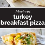 Mexican Turkey Breakfast Pizza with text in the middle