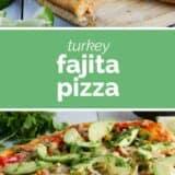 Turkey Fajita Pizza with text in the center