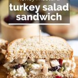 Turkey Salad Sandwich with text overlay