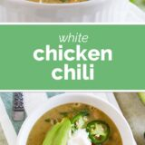 bowls of white chicken chili with text in the center