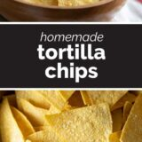 Homemade Tortilla Chips with text in the middle