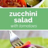 Zucchini Salad with Tomatoes with text in the center