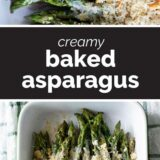 Creamy Baked Asparagus with text in the middle