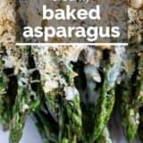 Creamy Baked Asparagus with text overlay