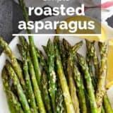 Roasted Asparagus with text overlay