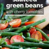 Sauteed Green Beans with Cherry Tomatoes with text overlay