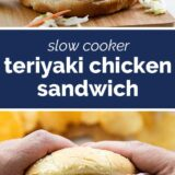 Slow Cooker Teriyaki Chicken Sandwich with text in the middle