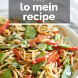 Lo Mein Recipe with text overlay