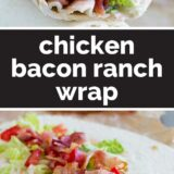 Chicken Bacon Ranch Wrap with text in the middle