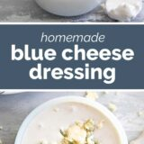 homemade blue cheese dressing with text in the middle